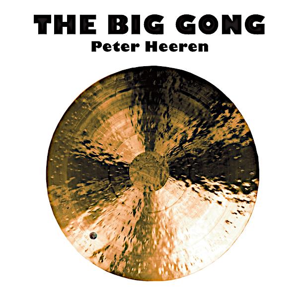 Peter Heeren: The Big Gong